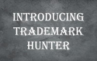 Introducing The Trademark Hunter – New Merch Informer Module